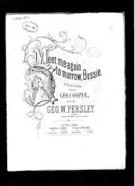 Meet me again to-morrow, Bessie   Library of Congress