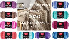 Red Heart Free Patterns Best Red Heart Super Saver Ombre Yarn Featured In Free Crochet Patterns