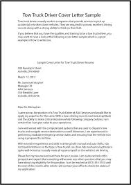 Driver Cover Letters Great Sample Resume Tow Truck Driver Cover Letter Sample