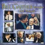 Bill Gaither Remembers Old Friends