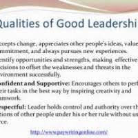 Qualities Of A Good Leader Essay Good Leadership Characteristics Essay Mistyhamel
