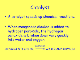 hydrogen peroxide water and oxygen catalyst catalyst a catalyst sds up chemical reactions