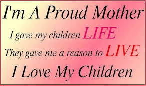 I Love My Children Quotes Adorable Proud Mommy Quotes Sayings Love My Children Quotes For Facebook I