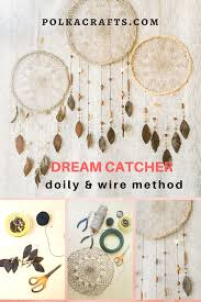 Where Are Dream Catchers From DIY Dream Catcher Using Crochet Doily and Wire Polka Crafts 47