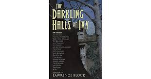 The Darkling Halls of Ivy by Lawrence Block