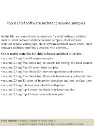 Top 8 chief software architect resume samples In this file, you can ref  resume materials ...