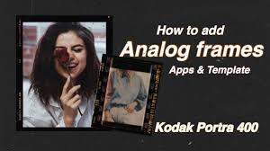 how to add og frames to your frames kodak portra 400 apps template