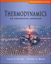 Thermodynamics: an engineering approach by Çengel, Yunus A, Boles ...