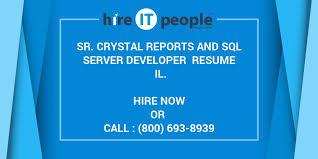 Sr Crystal Reports And SQL Server Developer Resume IL Hire IT Best Crystal Reports Developer Resume