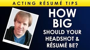 How Big Should Your Headshot & Resume Be? - Acting Resume Tips - YouTube