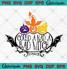 Black flame candle company hocus pocus svg. Hocus Pocus Could A Had A Bad Witch Pumpkin Funny Halloween Svg Png Eps Dxf Cricut File Silhouette Art Designs Digital Download