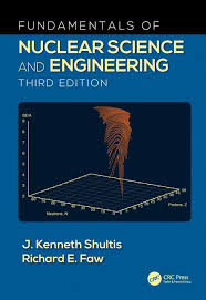Fundamentals of Nuclear Science and Engineering - CRC Press Book