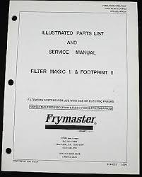 frymaster filter magic ii footprint service parts manual owner frymaster filter magic ii footprint service parts manual owner operator wiring 15 95 picclick