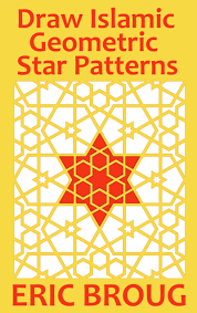 Islamic Art And Architecture The System Of Geometric Design Recommended Reading School Of Islamic Geometric