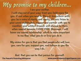 My Promise To My Children Quotesvalley Beauteous My Children Quotes