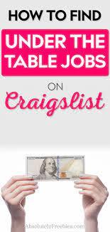 under the table jobs on craigslist
