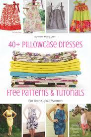 Pillowcase Dress Pattern Interesting 48 Pillowcase Dresses Free Patterns And Tutorials So Sew Easy