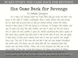 do i deserve to go to th grade by nathaliazaragoza scary story she came back for revenge