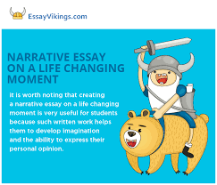 writing a narrative essay on a life changing moment com narrative essay on a life changing moment