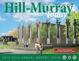 H-M Today Fall 2016: Annual Report by Hill-Murray School - issuu