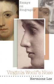 lee h virginia woolf s nose essays on biography paperback  lee h virginia woolf s nose essays on biography paperback princeton university press