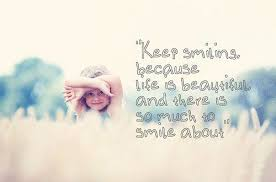 Smile Beauty Quotes Best of Keep Smiling Quotes Keep Smiling Because Life Is Beautiful And