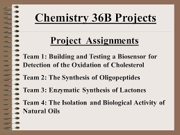 chemistry b projects introduction and project assignments 3 chemistry 36b projects project assignments