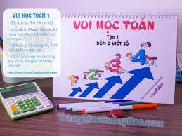 Bé học đếm, viết số - Vui học toán (tập 1) - TRANG GIÁO CỤ DẠY HỌC