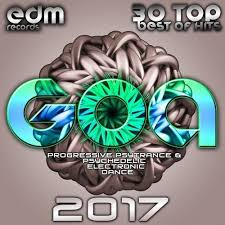 Progressive Psytrance Charts Goa 2017 30 Top Best Of Hits Progressive Psytrance