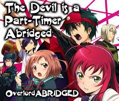 2013 13 episodes japanese & english. The Devil Is A Part Timer Abridged Web Video Tv Tropes