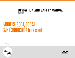boom lift operation and safety manuals bigrentz jlg boom lift models 800a 800aj