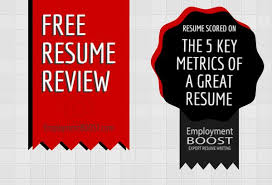 free resume review free resume review and resume scorecard from employment boost