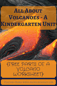 All About Volcanoes – A Kindergarten Unit {FREE PARTS OF A VOLCANO ...