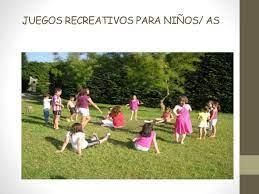 Los juegos recreativos son aquellos en los que pueden participar muchas personas. Juegos Recreativos Para Ninos
