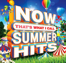 NOW That's What I Call <b>Summer</b> Hits - Now That's What I Call <b>Music</b>