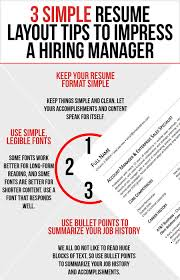 Simple Resume Tips Resume Layout Tips To Impress A Hiring Manager