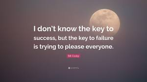 i dont know the key to success