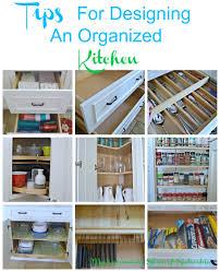 Organized Kitchen Tips For Designing An Organized Kitchen