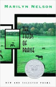 The Fields of Praise: New and Selected Poems - National Book Foundation