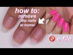 how to remove dip nails at home no e