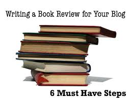 how to write a book blog review writing a book review for your blog how to write a book blog review for your blog