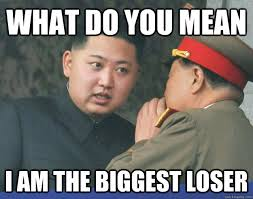 what do you mean i am the biggest loser - Misc - quickmeme via Relatably.com