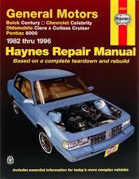 buick century chevrolet celebrity oldsmobile ciera cutlass pontiac 6000 82 96 haynes repair manual enlarge