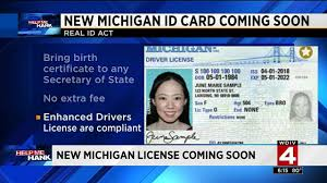 Real Id New Act To For Michigan A Why May You Apply Need