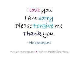 i love you i am sorry please forgive me