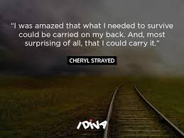 Cheryl Strayed Quotes Stunning 48 Quotes From Cheryl Strayeds Wild To Help You On The Journey Of