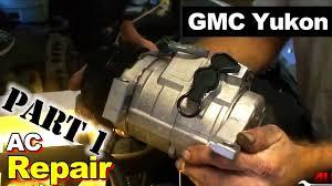 2003 gmc yukon ac compressor and accumulator repair part 1 ac 2003 gmc yukon ac compressor and accumulator repair part 1 ac compressor
