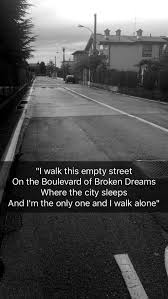 Boulevard Of Broken Dreams Quotes Best of Green Day Boulevard Of Broken Dreams I Love This Song Music