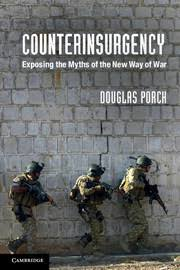 review essay on counterinsurgency exposing the myths of the  counterinsurgency cover
