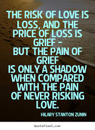 Quotes About Love And Loss Quotes About Love And Loss 2